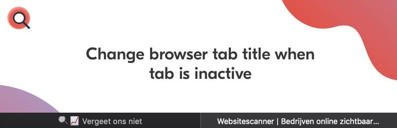 Change browser tab title when tab is inactive plugin