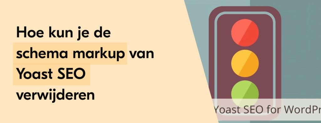 Hoe kun je de Schema markup van Yoast SEO verwijderen