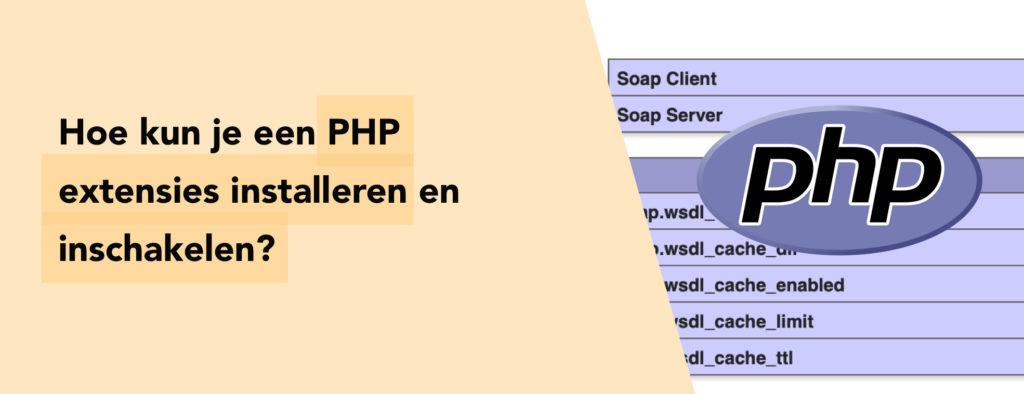 PHP extensies installeren en activeren